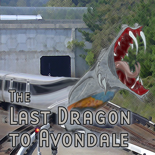 The Last Dragon to Avondale