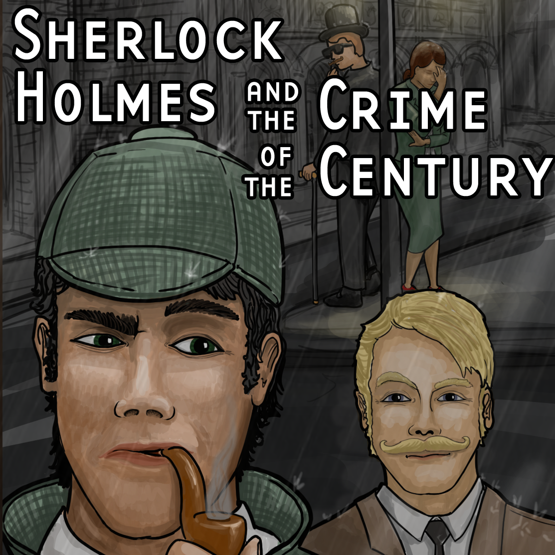 Sherlock Holmes and the Crime of the Century